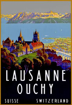 Vintage Lausanne Ouchy Swiss Switzerland Travel Poster