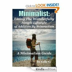 #Minimalist: A Minimalism Guide for Decluttering and Living a Wonderfully Simple Lifestyle by #Kelly_Ann_Callahan