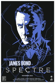 "Ian Fleming's JAMES BOND in ""SPECTRE"" Poster art by Francesco Francavilla #jamesbond #007 #spectre"