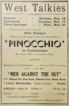 "Disney's ""Pinocchio"" made it to the North Midlands of Western Australia in May 1942 with screenings in Coorow, Carnamah and Three Springs. Also shown was the movie ""Men Against The Sky""."