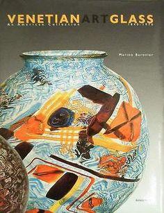 Book : Venetian Glass (barovier,poli,toso,fuga,seguso,scarpa,murano ....)