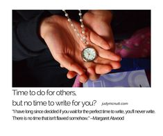 HABITS THAT MAKE TIME WHEN YOU WANT TO WRITE https://judymcnutt.com/write-without-time/