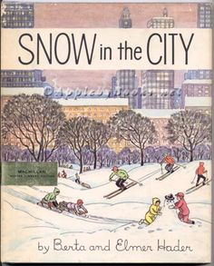Snow in the City: A winter's tale, 1963, Hader, Berta and Elmer