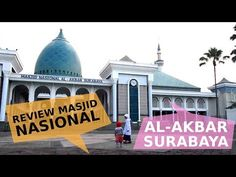 Al-Akbar National Mosque in Surabaya, East Java, Indonesia, is the second biggest mosque in South-east Asia. Lovely place for (muslim) children. Surabaya, Mosque, Southeast Asia, Muslim, Taj Mahal, Two By Two, Children, Places, Travel