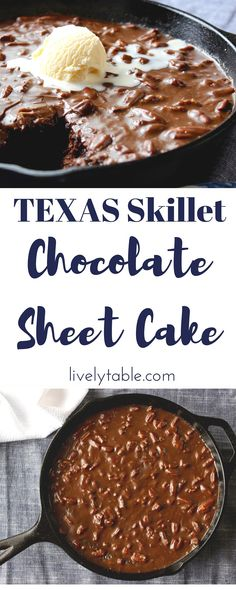 Texas Chocolate Sheet Cake Recipe | Classically decadent, AMAZING Texas Chocolate Sheet Cake with a fudgy, pecan-studded chocolate frosting made in a cast iron skillet. | Via livelytable.com Lively Table
