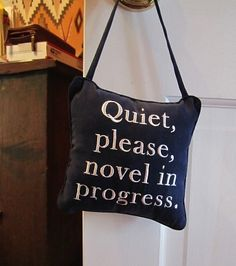 Novel in progress...I'm working on a book  now...after I finish looking at Pinterest.