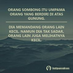 Hi orang sombong Reminder Quotes, Self Reminder, Quotations, Qoutes, Life Quotes, Muslim Quotes, Islamic Quotes, Daily Words Of Wisdom, Motivational Quotes
