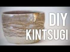 How to Fix Broken Pottery : Kintsugi : DIY - YouTube