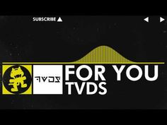 [Electro] - TVDS - For You [Monstercat Release]