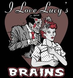 """The show """"I Love Lucy"""" only with a zombie twist... :) Artwork."""