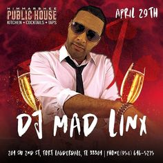 Tonite @DJMadLinx at @publichouseftl come #party with me!  #SupercedeGroup  #HipHop #EDM #House #Pop #Drinks #Vodka #Bottles #Sexy #Ladies #Weekend #DJLife