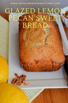 Glazed Lemon Pecan Sweet Bread - My Island Bistro Kitchen Brunch Recipes, Breakfast Recipes, Dessert Recipes, Bread Recipes, Baking Recipes, Desserts, Sweet Bread Meat, Bistro Kitchen, Pecan Cake