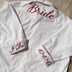 Look beautiful while getting ready for your big day. This personalized button down bride shirt is monogrammed with your initials, wedding date, I do, and Bride across the back.