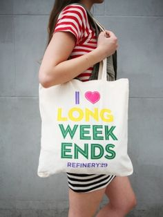 i <3 long weekends