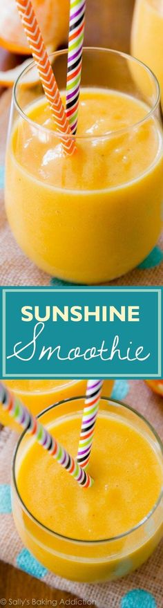 Sunshine Smoothie-- this bright, cheery, healthy smoothie is full of vitamin C and will energize you to tackle the new day. I love it!