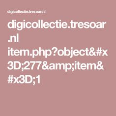 digicollectie.tresoar.nl item.php?object=277&item=1