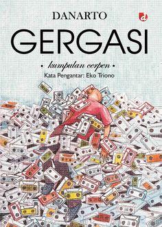 Gergasi (DIVA, 2016); Kumpulan Cerpen karya Danarto