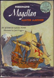 Ferdinand Magellan: Master Mariner (World Landmark Books, W-31): Seymour Gates Pond, Jack Coggins: Amazon.com: Books