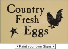 Country Primitive Stencils | Primitive STENCIL Country Fresh Eggs Rooster Family Kitchen home decor ...
