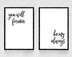 You Will Forever Be My Always, Bedroom Decor, Black and White Prints, Wedding Gifts, Newlywed Gifts, His and Hers, Master Bedroom