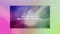 Savior Of The World Lyrics – Mack Brock