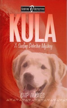 Free Kindle Book For A Limited Time : Kula (Surfing Detective Mystery Series)