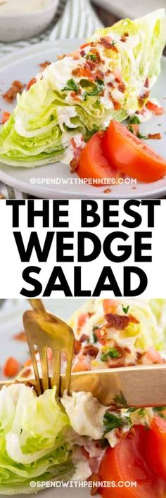 This Classic Wedge Salad has crunchy lettuce and toppings with a fresh and tangy dressing. Crunchy iceberg lettuce, a creamy homemade blue cheese dressing, crispy bacon, fresh tomato, and parsley make this the perfect pair for a juicy steak or chicken entree. #spendwithpennies #wedgesalad #easysalad #easyrecipe #freshrecipe #iceburglettuce #withdressing #homemade #fromscratch #creamydressing #bluecheesedressing
