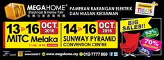 14-16 Oct 2016: Mega Home Electrical & Home Fair 2016 at Sunway Pyramid Convention Centre