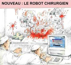 Informatisation = nombreux problèmes = pas d'intervention chirurgicale !!!