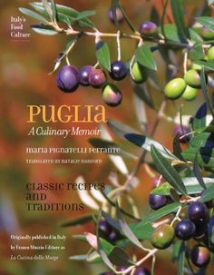 Puglia: A Culinary Memoir by Maria Pignatelli Firrante et al An in-depth look into Pugliese cooking, including its background, key characters, and main recipes Italian Chef, Italian Recipes, Bike Food, Italy Food, Puglia Italy, Southern Italy, New Cookbooks, Places To Eat, Sicily