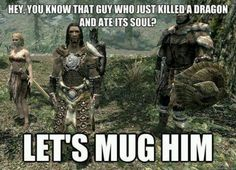 and then bandits show up at my house. like they don't know it's the dragonborn's. and then my horse kills them and i laugh.
