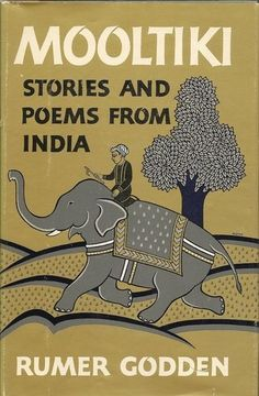 Mooltiki: Stories and Poems from India by Rumer  Godden, http://www.amazon.com/dp/067048749X/ref=cm_sw_r_pi_dp_FM82pb13WKNZ6