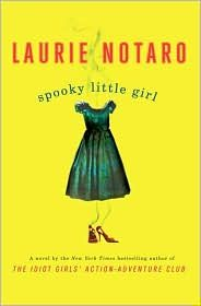 Spooky Little Girl is my favorite of her books, they need to make into a movie!