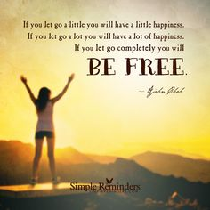 """""""Ajahn Chah: If you let go a little you will have a little happiness. If you let..."""" by Ajahn Chah"""