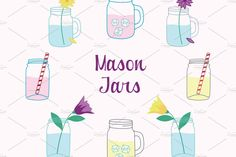Mason Jars Clipart Vector Set by Digital Sugar on Pencil Illustration, Graphic Illustration, Illustrations, Eps Vector, Vector File, Mason Jar Flowers, Mason Jars, Creative Sketches, Paint Markers