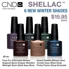 CND Shellac - New Winter Shades! $15.95 ----  These are a little pricey for nail polish, but I love the colors.  I'd check around for brands that are quite a bit cheaper that have colors that are pretty close to these.  P.S.  I have crummy fingernails and would only use the polish on my toes!!!