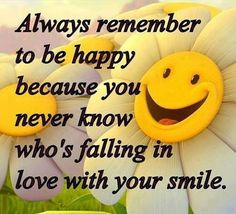 150 Best Smile Be Happy Images Positive Thoughts Your Smile