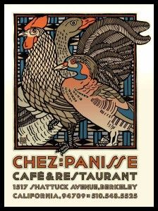 Chez Panisse poster. It is my dream to own a large framed print of one of these posters.