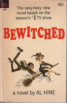 Bewitched (1964-72, ABC) — a 1965 novelization of the TV show by Al Hine