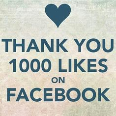 We have reached 1000 Facebook likes!