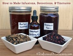 Learn How to Make Infusions, Decoctions, and Tinctures with fresh or dried herbs. Infusions, decoctions, and tinctures are great ways to use herbs in your home. Healing Herbs, Medicinal Herbs, Herbal Tinctures, Herbalism, Natural Health Remedies, Herbal Remedies, Natural Medicine, Herbal Medicine, Holistic Medicine