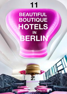 11 Beautiful Boutique Hotels To Stay In Berlin (1)