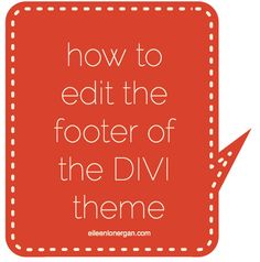 How to edit the footer of the divi theme | WordPress tips by Eileen Lonergan. Trying to remove Designed by Elegant Themes or add your name to the footer of the #Divi theme? Easy steps.