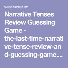 Narrative Tenses Review Guessing Game - the-last-time-narrative-tense-review-and-guessing-game.pdf