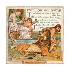 The Lion in Love, Illustration from 'Baby's Own Aesop' by Walter Crane at Art.com