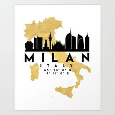 MILAN ITALY SILHOUETTE SKYLINE MAP ART - The beautiful silhouette skyline of Milan and the great map of Italy in gold, with the exact coordinates of Milan make up this amazing art piece. A great gift for anybody that has love for this city.  graphic-design digital typography illustration vector milan italy downtown silhouette skyline map coordinates souvenir gold deificus-art