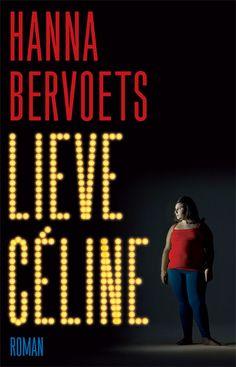 Hanna Bervoets, Lieve Céline