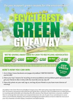 eCycleBest Green Giveaway  Are you ready to win $500 just by giving us your top 3 reasons for recycling? Green Technology, Giving, Giveaway, Recycling, Environment, August 8, Recycled Materials, Unique Gifts, Gadgets