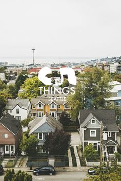 5 THINGS: A Travel Guide to Seattle - Hither and Thither