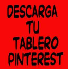 Descarga tu tablero pinterest, Download your board with ease!